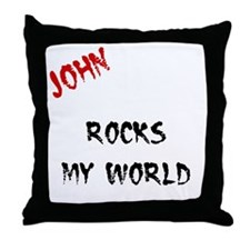 John Rocks My World Throw Pillow