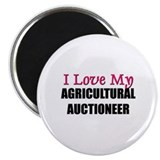 I Love My AGRICULTURAL AUCTIONEER Magnet