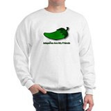 Jalapenos Are My Friends Sweatshirt