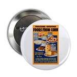 Foods from Corn Button