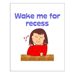 Wake Me For Recess Girl Small Poster