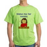 Wake Me For Recess Girl Green T-Shirt
