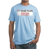 77 YEAR OLDS kick ass Shirt