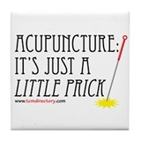Acupuncture LITTLE PRICK Tile Coaster
