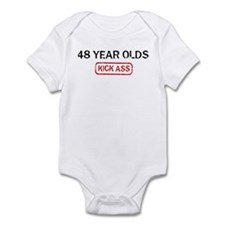 48 YEAR OLDS kick ass Infant Bodysuit