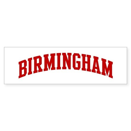 BIRMINGHAM (red) Bumper Sticker