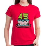 45 Year Old Birthday Cake Tee