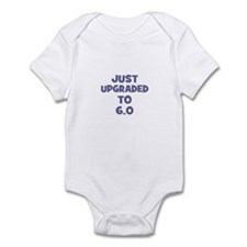 Just upgraded~to 6.0 Infant Bodysuit