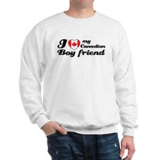 I love my Canadian boy friend Sweatshirt