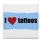 I LOVE TATTOOS Tile Coaster