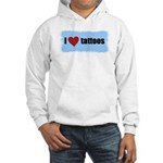 I LOVE TATTOOS Hooded Sweatshirt