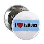 I LOVE TATTOOS Button