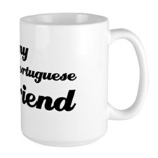 I love my Portuguese boy friend Mug