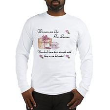 Women are Like Tea Leaves Long Sleeve T-Shirt