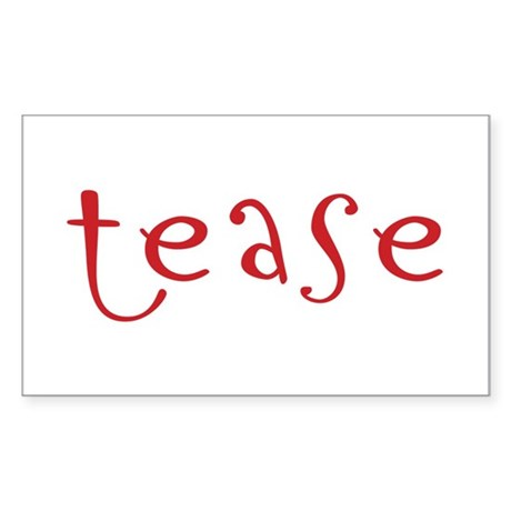 tease Rectangle Sticker