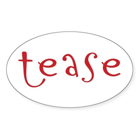 tease Oval Sticker