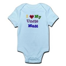 I LOVE MY UNCLE MATT Infant Bodysuit