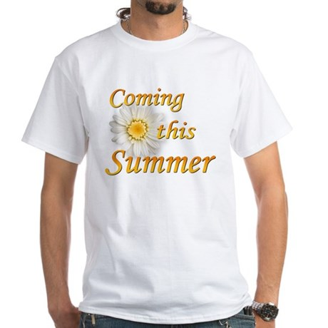 Coming this Summer White T-Shirt