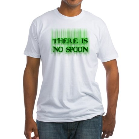 There Is No Spoon Fitted T-Shirt