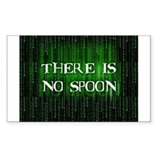 There Is No Spoon Rectangle Bumper Stickers