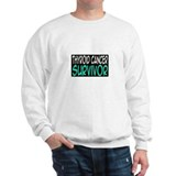 'Thyroid Cancer Survivor' Sweatshirt