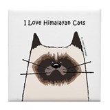 I Love Himalayan Cats Tile Coaster