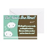 Our Twins Are Here Greeting Card