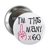60th birthday middle finger Button