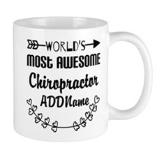 Personalized Worlds Most Awesome Chirop Mug
