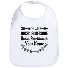 World's Most Awesome Nurse Practitioner Bib
