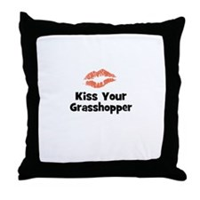 Kiss Your Grasshopper Throw Pillow
