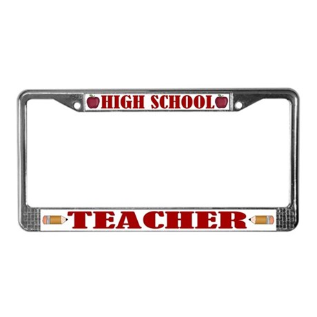 High School Teacher License Plate Frame