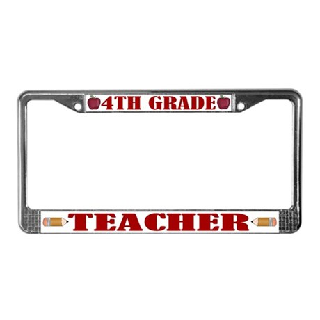 4th Grade Teacher License Plate Frame