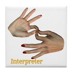 Tile Coaster - Interpreter Female Hands