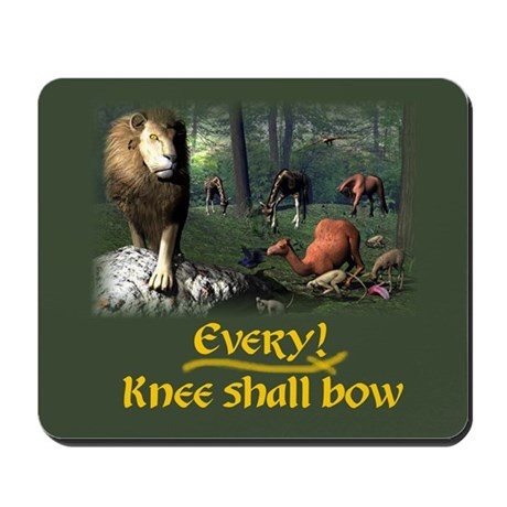 Every Knee Shall Bow - Mousepad