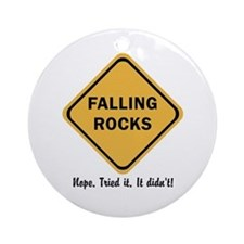 funny falling does not rock highw Ornament (Round)