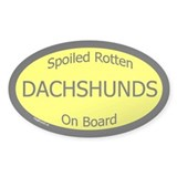 Spoiled Dachshunds On Board Oval Decal