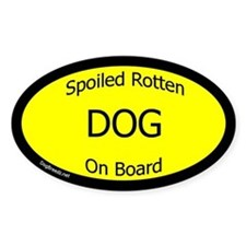 Spoiled Dog On Board Decal