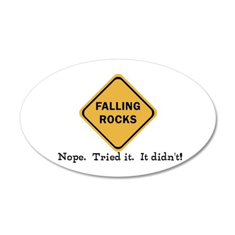 Falling Doesn't Rock, I Trie 35x21 Oval Wall Decal