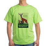Prevent Forest Fires Green T-Shirt