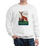 Prevent Forest Fires (Front) Sweatshirt