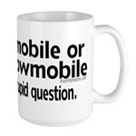 To Snowmobile or Not... Large Mug