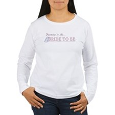 Juanita is the Bride to Be T-Shirt