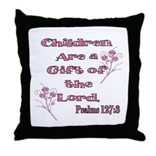 Children are a gift of the Lo Throw Pillow
