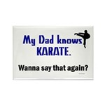 My Dad Knows Karate Rectangle Magnet (100 pack)