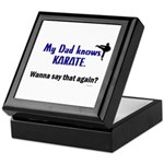 My Dad Knows Karate Keepsake Box