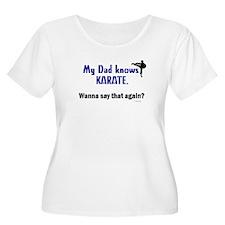 My Dad Knows Karate T-Shirt