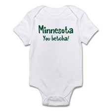 Minnesota You Betcha Infant Bodysuit