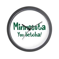 Minnesota You Betcha Wall Clock