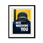 He's Watching You Framed Panel Print
